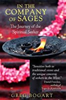 In the Company of Sages: The Journey of the Spiritual Seeker