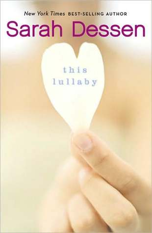 "Cover of Sarah Dessen's ""This Lullaby"""