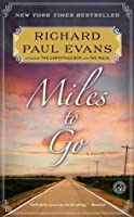 Miles to Go (The Walk, #2)