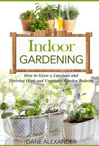 Indoor Gardening  How to Grow D - Lakeysha-Marie Green