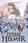 Shiver (Romance on the Edge, #3)