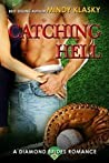 Catching Hell (The Diamond Brides, #2)
