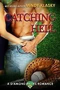 Catching Hell (The Diamond Brides, #2)