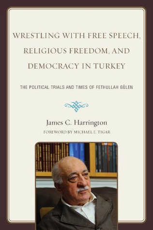 Wrestling with Free Speech, Religious Freedom, and Democracy ... by James C. Harrington