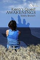 Awakenings (Kiera's Quest, #1)