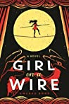 Girl on a Wire (Cirque American, #1)