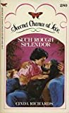 Such Rough Splendor (Second Chance At Love #280)
