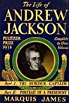 The Life of Andrew Jackson by Marquis James