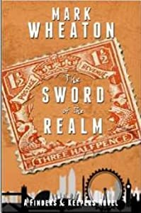 The Sword of the Realm (Finders & Keepers, #1)