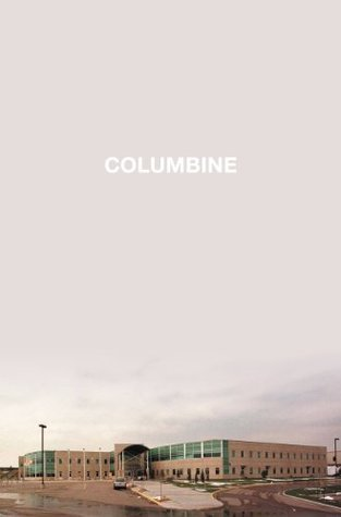 Columbine by Dave Cullen