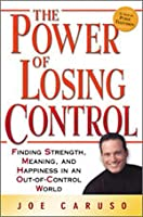 Power of Losing Control