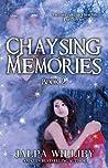Chaysing Memories (Chaysing Trilogy, #2)