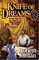 Knife of Dreams (The Wheel of Time, #11)