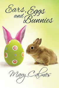 Ears, Eggs and Bunnies (A Matter of Time, #6.5)