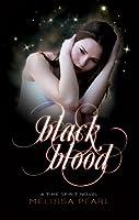 Black Blood (Time Spirit Trilogy, #2)