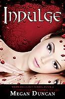 Indulge, Warm Delicacy Series, Book 2