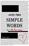 More Than Simple Words Pt. I: The Love Versus