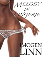Melody in Lingerie (BDSM Erotica)