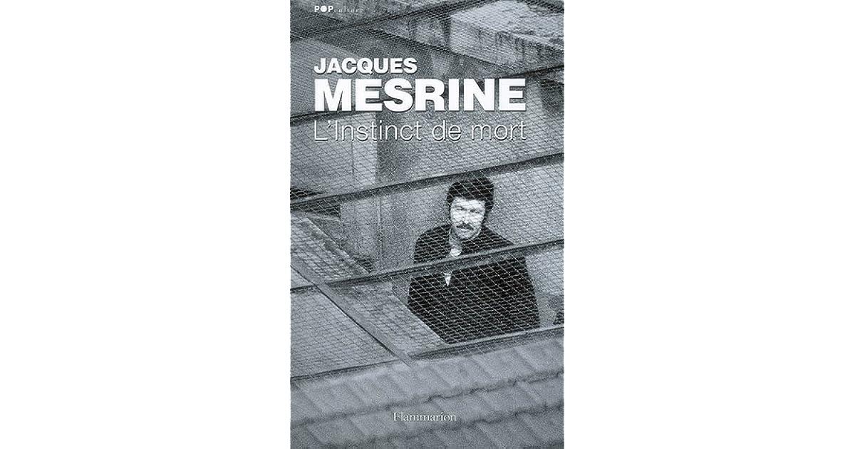 L Instinct De Mort By Jacques Mesrine