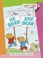 He Bear She Bear (The Berenstain Bears)