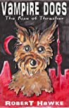 Vampire Dogs: The Rise of Thrasher