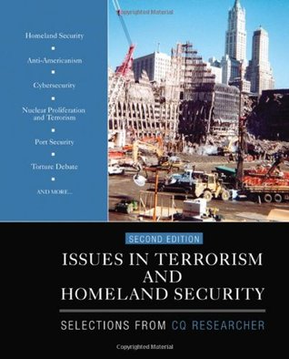 Issues in Terrorism and Homeland Security: Selections from CQ Researcher