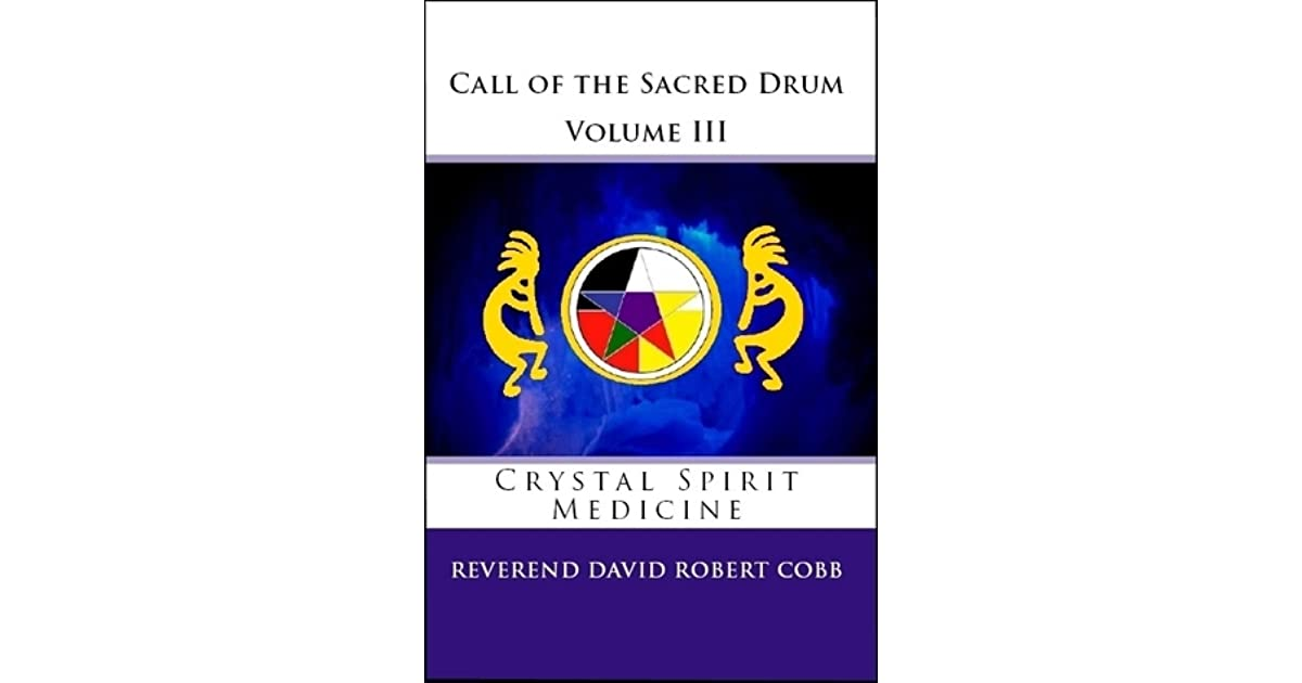 Circle of the Sacred Drum School of Shamanism Workbook