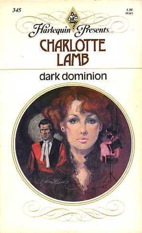 Dark Dominion by Charlotte Lamb