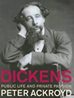 Dickens: Public Life and Private Passion (abridged)