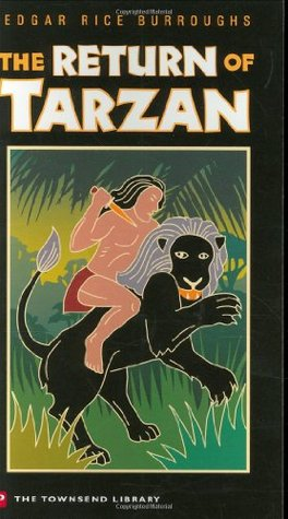 The Return of Tarzan by Edgar Rice Burroughs (5 star review)