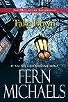 Take Down (The Men of the Sisterhood, #1C)
