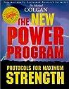 The New Power Program: Protocols for Maximum Strength