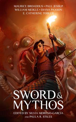 Sword & Mythos by Silvia Moreno-Garcia
