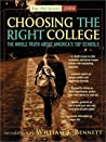 Choosing the Right College 2004: The Whole Truth about America's Top Schools