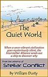 The Quiet World