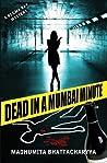 Dead in a Mumbai Minute