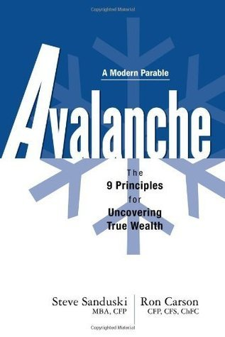Avalanche-The-9-Principles-for-Uncovering-True-Wealth-Modern-Parable-
