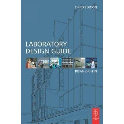 laboratory design guide by brian griffin rh goodreads com laboratory design guide kings college laboratory design guidelines