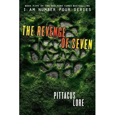 The Revenge of Seven (Lorien Legacies, #5) by Pittacus Lore
