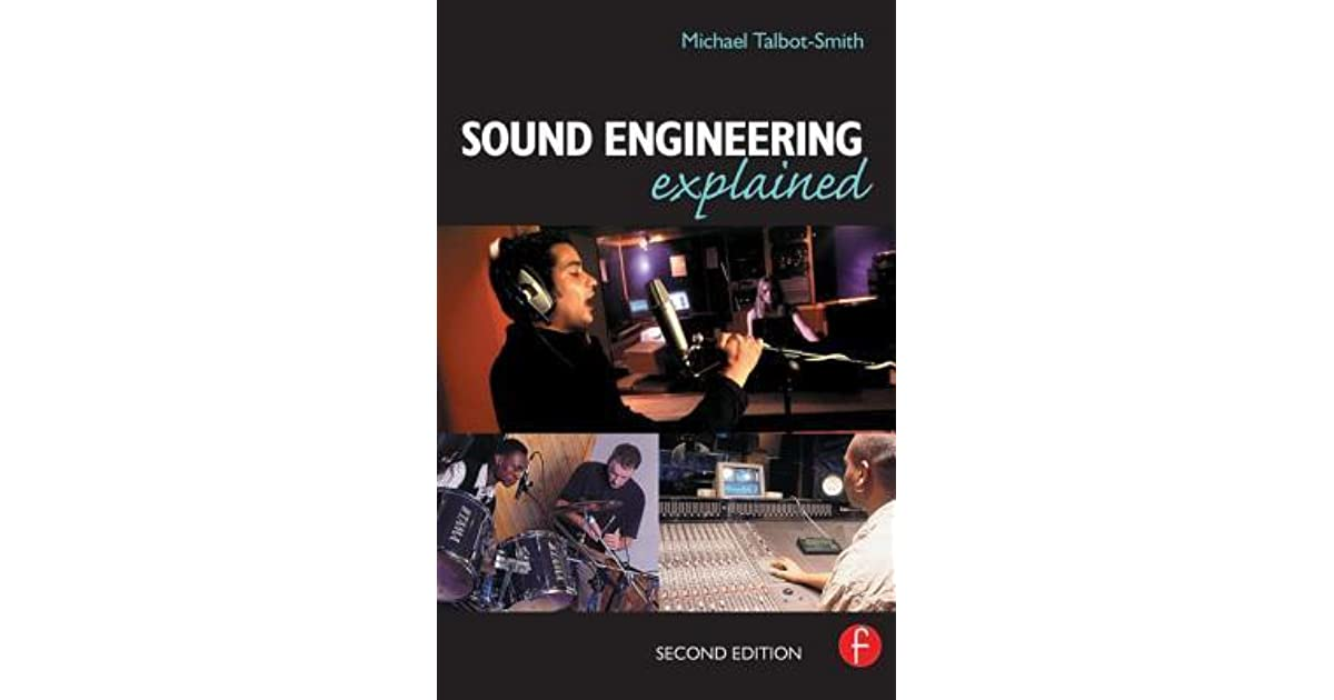 Sound engineering explained by michael talbot smith fandeluxe Gallery