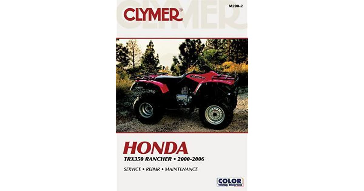 Clymer Honda Trx350 Rancher, 2000-2006 / [Author: Mike ... on trx300 wiring diagram, trx350d wiring diagram, cb400t wiring diagram, vt1100 wiring diagram, trx450r wiring diagram, cr80 wiring diagram, gl1200 wiring diagram, trx 300ex wiring diagram, trx450es wiring diagram, cx500 wiring diagram, gl500 wiring diagram, vt750 wiring diagram, trx70 wiring diagram, cb175 wiring diagram, trx250r wiring diagram, c70 wiring diagram, cbr250 wiring diagram, atc200es wiring diagram, trx250x wiring diagram, atc90 wiring diagram,