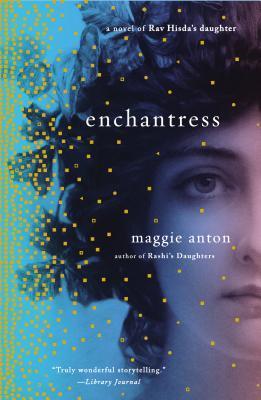 Enchantress (Rav Hisda's Daughter, #2)