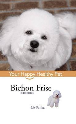Bichon Frise Your Happy Healthy Pet