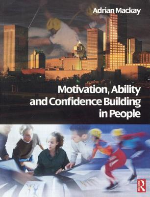 Motivation-Ability-and-Confidence-Building-in-People