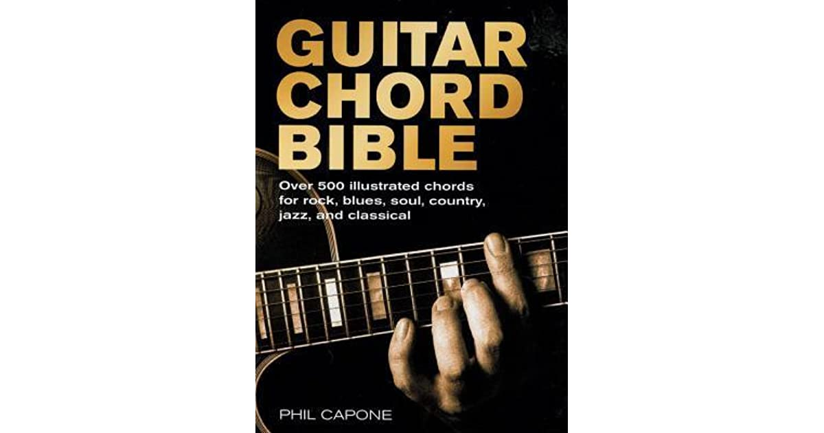 Guitar Chord Bible By Phil Capone