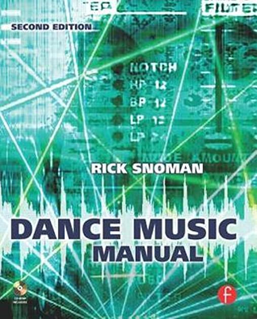 dance music manual tools toys and techniques by rick snoman rh goodreads com Sheet Music Organ Manuals dance music manual second edition tools toys and techniques