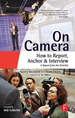 On Camera: How To Report, Anchor & Interview