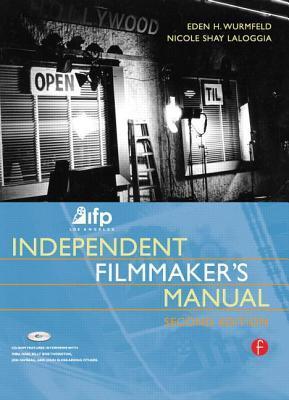 IFP/Los Angeles Independent Filmmaker's Manual