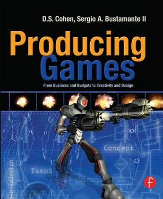 Producing games - Business  budgets  creativity  design