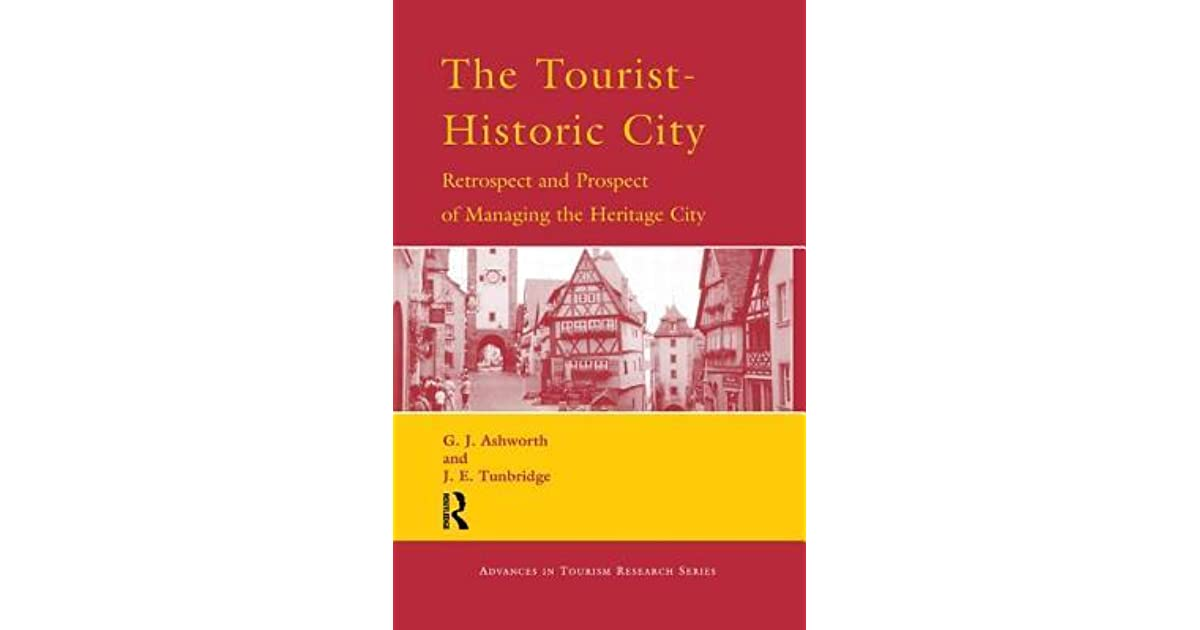 The Tourist Historic City By Gj Ashworth